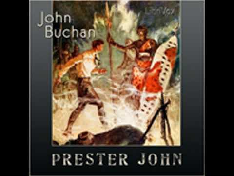 PRESTER JOHN by John Buchan FULL AUDIOBOOK | Best Audiobooks