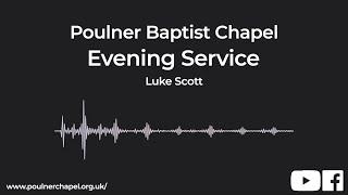 Evening Service 26th May   Luke Scott