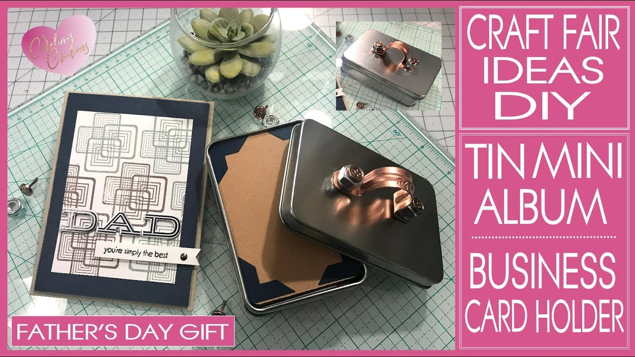 Craft Fair Ideas 2019 - Tin Mini Album - Business Card Holder - Father's  Day Gift
