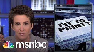 Maddow Criticizes NYT For Botching Clinton Email Story   msnbc