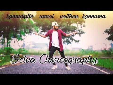 Kannukulle unnai vaithen kannama | pennin manathai thottu | selva choreography