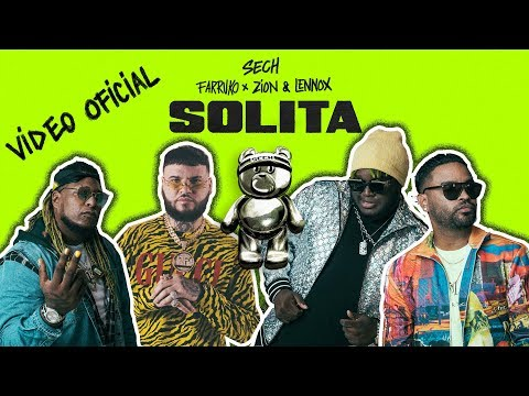 Sech ft Farruko y Zion & Lennox - Solita (Video Oficial) | Reggaeton