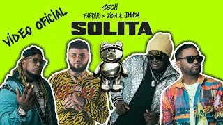 Sech - Solita ft. Farruko, Zion y Lennox [Video Oficial]
