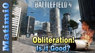 BF4 Obliteration Mode - Is it Good? First Impressions (Battlefield 4 Beta Gameplay/Commentary)