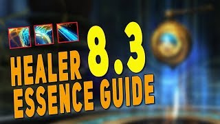 BfA 8.3 BEST Healer Essence Guide (Raid & M+) | How to Get NEW Essences - WoW Patch 8.3