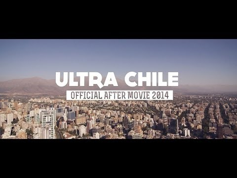 RELIVE ULTRA CHILE 2014 (Official Aftermovie)