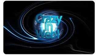 Vinheta do Canal || Crazy ln Web!