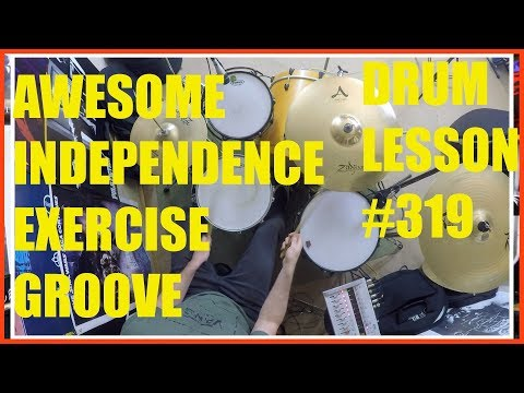 Awesome Independence Exercise/Groove - Drum Lesson #319