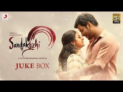 Sandakozhi 2 - Juke Box (Tamil)   Vishal, Keerthi Suresh   Yuvanshankar Raja   Lingusamy