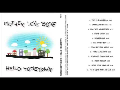 Hello Hometown (1993 Bootleg)- Mother Love Bone