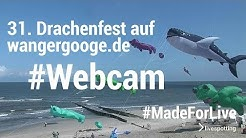31. Drachenfest auf der Nordseeinsel Wangerooge vor der Webcam mit Live-Stream