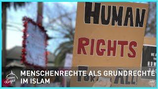 Menschenrechte als Grundrechte im Islam | Stimme des Kalifen