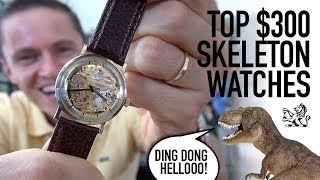 The 3 Coolest Skeleton Watches Around $300 - Mechanical, Auto & Quartz