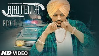 Badfella Video | PBX 1 | Sidhu Moose Wala | Harj Nagra |  Latest Punjabi Songs 2018