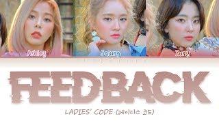 Ladies' Code (레이디스코드) - Feedback (Color Coded Lyrics Eng…
