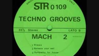 TECHNO GROOVES - MACH 2 - HIAWA (1990)