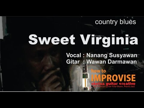 sweet virginia cover by NANANG RUSYAMAN