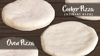 Basic Pizza Base - Perfect Bakery Pizza Dough Secret Recipe With OvenWithout Oven