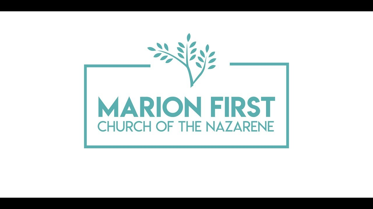 Marion First Church Of The Nazarene Live Stream Youtube