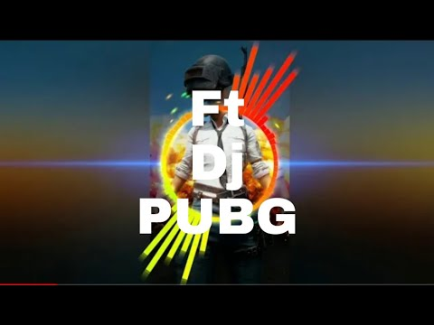 Pubg Dj Song (remix).
