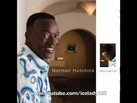 """Norman Hutchins """"Get Ready For Your Miracle"""""""