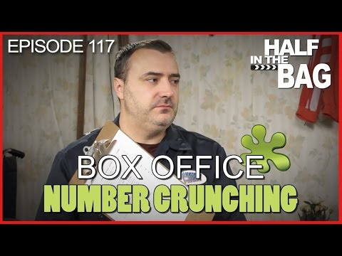 Half In The Bag Episode 117 Box Office Number Crunching Updated Redlettermedia