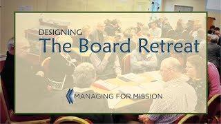 Designing the Board Retreat