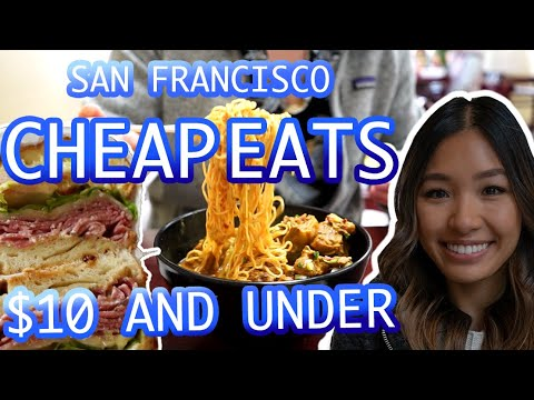5 BEST CHEAP EATS IN SAN FRANCISCO: Local's Guide