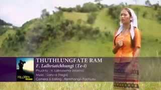 F. Lalhriatchhungi (Te-i) - Thuthlungfate Ram