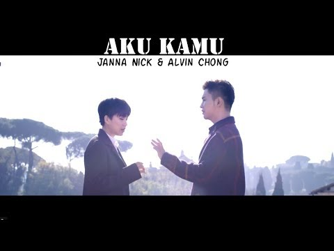Aku Kamu - Janna Nick & Alvin Chong [Official Music Video]