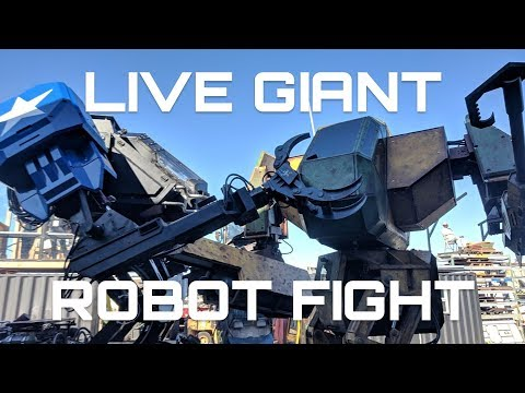 LIVE GIANT ROBOT FIGHT!