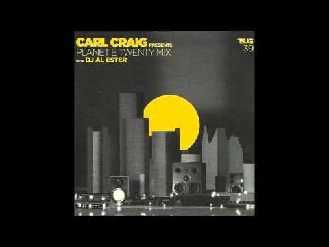 Carl Craig  Presents - Planet E Twenty Mix - With DJ Al Ester - Tsugi Sampler 39