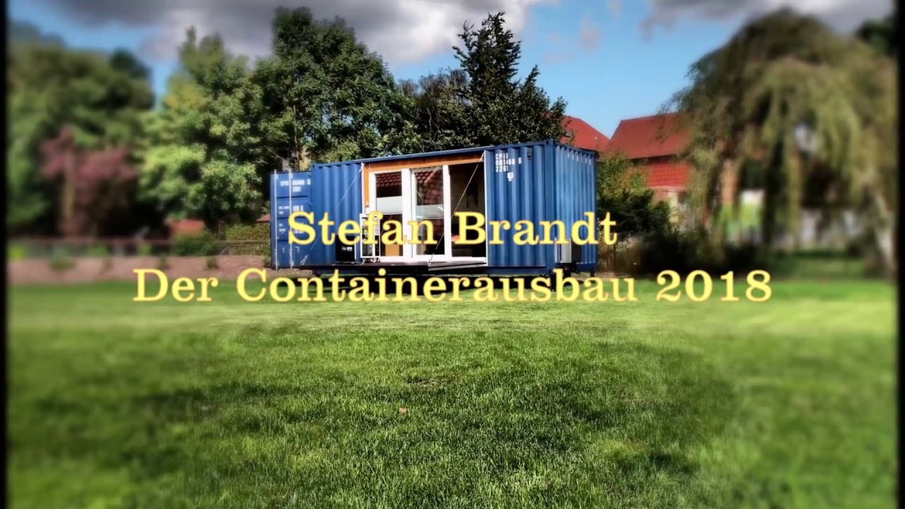 ausbau 40 fuss open side seecontainer zum wohnung 2018 new version youtube. Black Bedroom Furniture Sets. Home Design Ideas