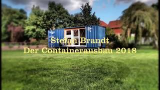 Ausbau 40 Fuß Open Side Seecontainer Zum Tiny House- 2018 - New Version