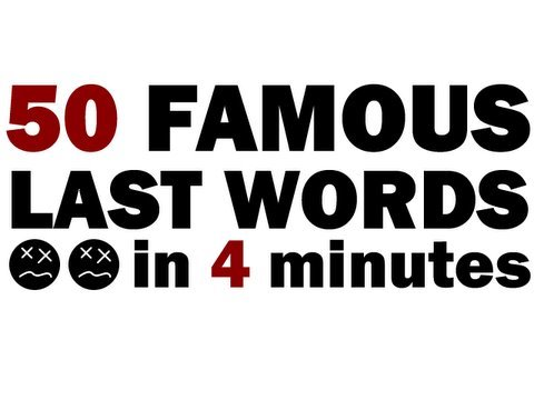 Famous last words of 19 famous people - Business Insider