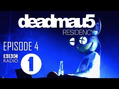 deadmau5 - BBC Radio 1 Residency  Episode 4 April 7th