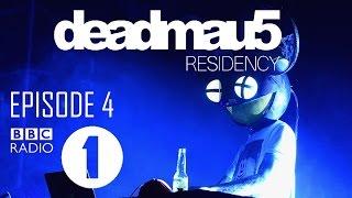 Episode 4  deadmau5 - BBC Radio 1 Residency April 6th, 2017