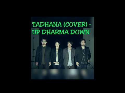 Up Dharma Down - Tadhana Cover