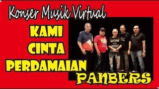 Kami Cinta Perdamaian Konser Virtual Panbers 1 Agustus 2020