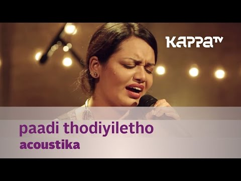 Paadi Thodiyiletho by Acoustika (Jyotsna) - Music Mojo - Kappa TV