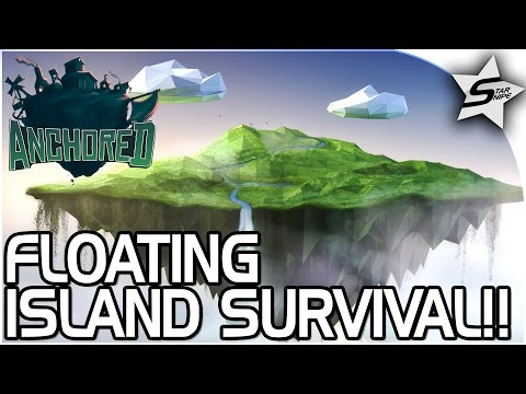 FLOATING ISLAND SURVIVAL GAME!! - Anchored Game - FREE Survival Game - Anchored Gameplay Part 1