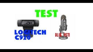 TEST DU BLUE  YETI+LOGITECH C920 !!