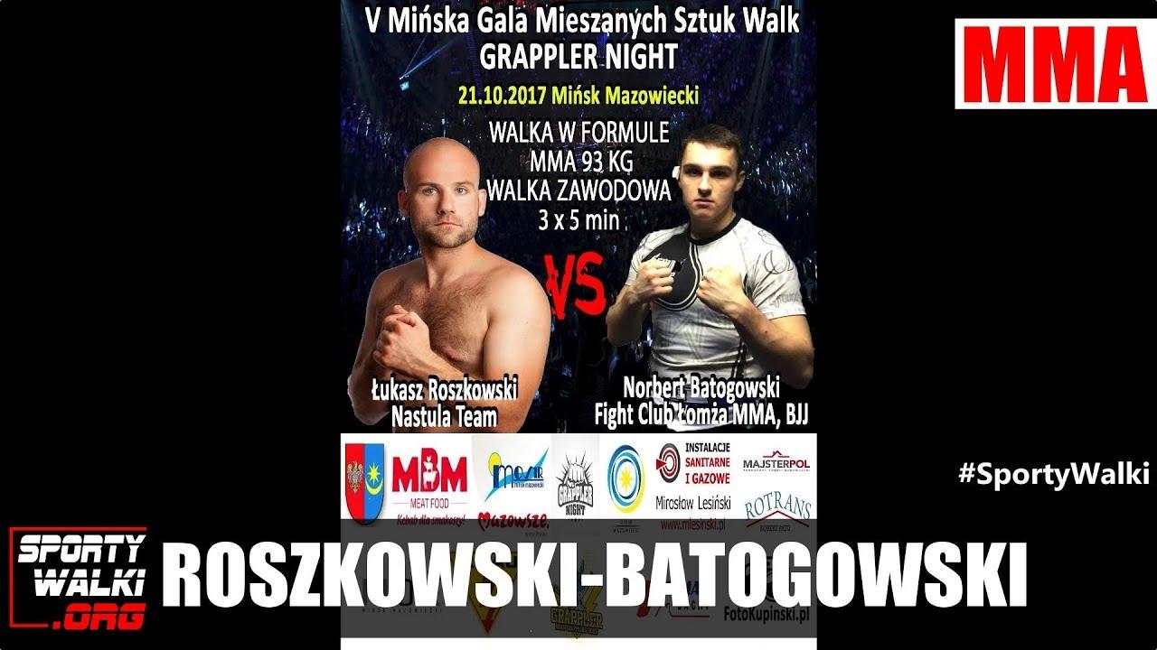 GN 5: Łukasz Roszkowski vs Norbert Batogowski