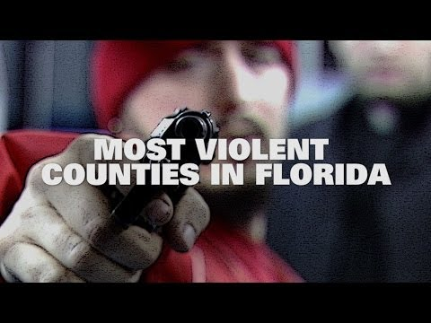 Top Ten Most Violent Counties in Florida 2013