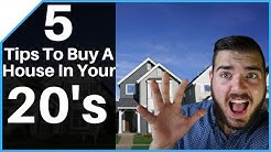 How To Buy A House In Your 20's - Top 5 Tips