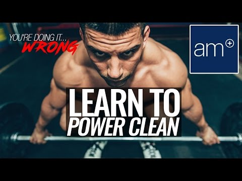 How To Do A Proper Power Clean | Thrive - You're Doing It Wrong