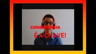 Consistência é a chave - Cdeca Vídeos, ep.1