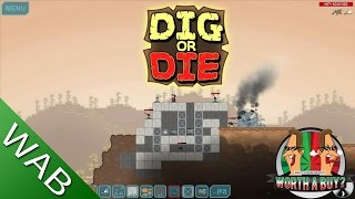 Dig or Die Review (Early Access) - Worth a buy?