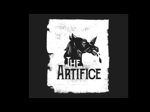The Artifice - The Artifice (Full Album)