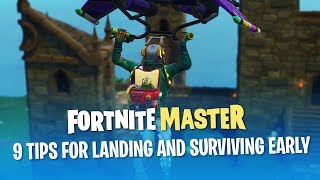 9 Tips for Landing and Surviving the Early Game (Fortnite Battle Royale)